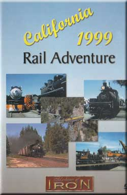 California 1999 Rail Adventure Machines of Iron CA1999
