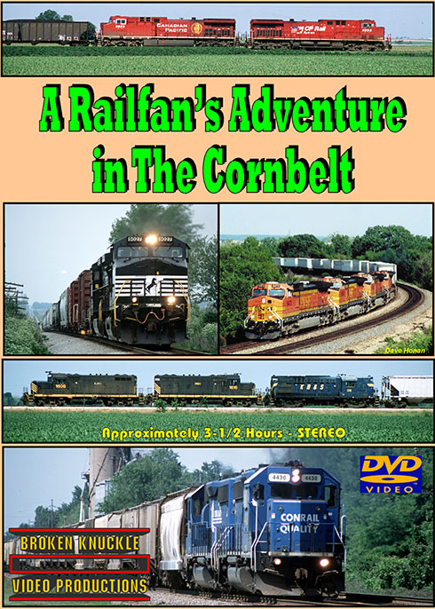 A Railfans Adventure in the Cornbelt DVD Train Video Broken Knuckle Video Productions CBA-1