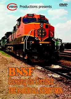 BNSF Crossing the Cornbelt Vol 1 - Marshall Subdivision C Vision Productions CCBDVD