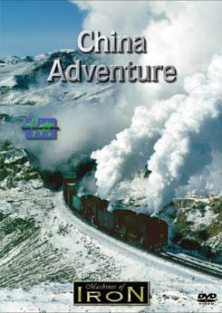 China Adventure on DVD by Machines of Iron Train Video Machines of Iron CHINAADDR