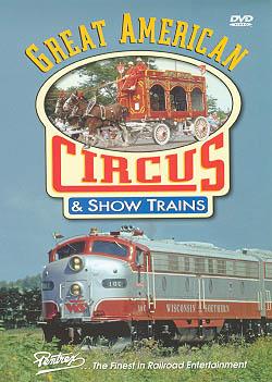 Great American Circus & Show Trains DVD Train Video Pentrex CIRCUS-DVD 748268004759