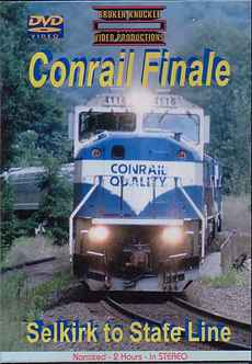 Conrail Finale - Selkirk to State Line DVD  Broken Knuckle Video Productions BKCRFIN-DVD