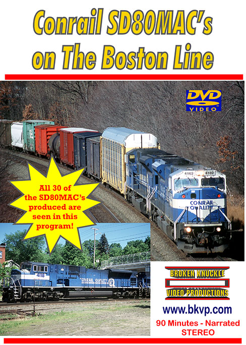 Conrail SD80MACs on the Boston Line DVD Broken Knuckle Video Productions BKCSD-DVD