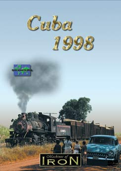 Cuba 1998 on DVD by Machines of Iron Train Video Machines of Iron CUBA98DR