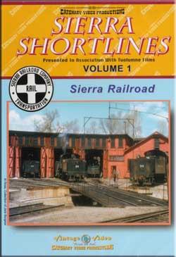 Sierra Shortlines Vol 1 - Sierra Railroad DVD Catenary Video Productions 14-SS 666449667923