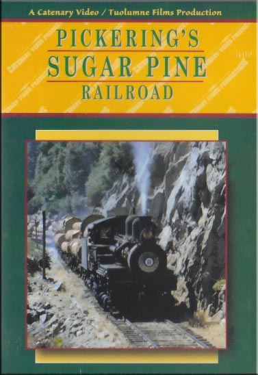 Pickerings Sugar Pine Railroad DVD Train Video Catenary Video Productions 8PLR 666449722042