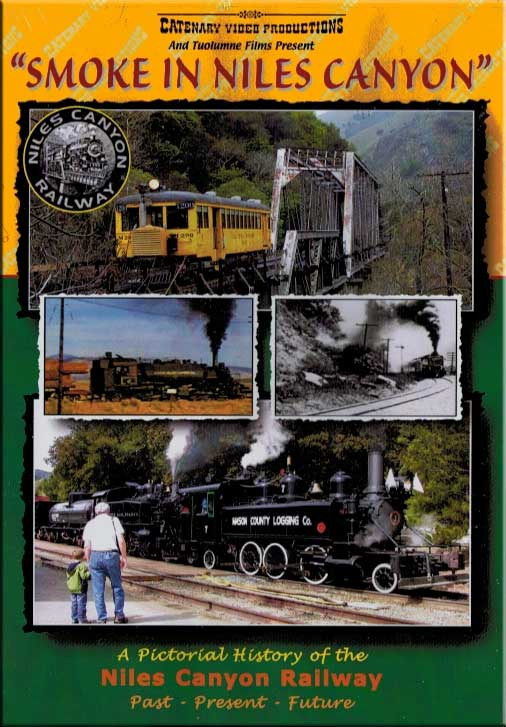 Smoke in Niles Canyon DVD Train Video Catenary Video Productions SINC