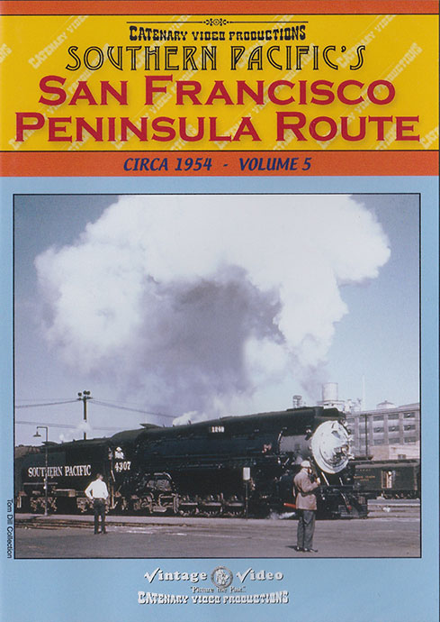 San Francisco Peninsula Route Circa 1954 Volume 5 DVD Catenary Video Productions SP-5 666449018244
