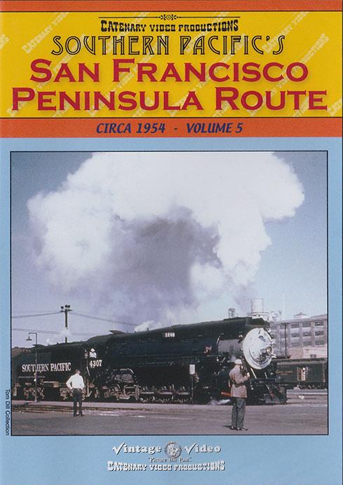 San Francisco Peninsula Route Circa 1954 Volume 5 DVD Catenary Video Productions SP-5 666449018244