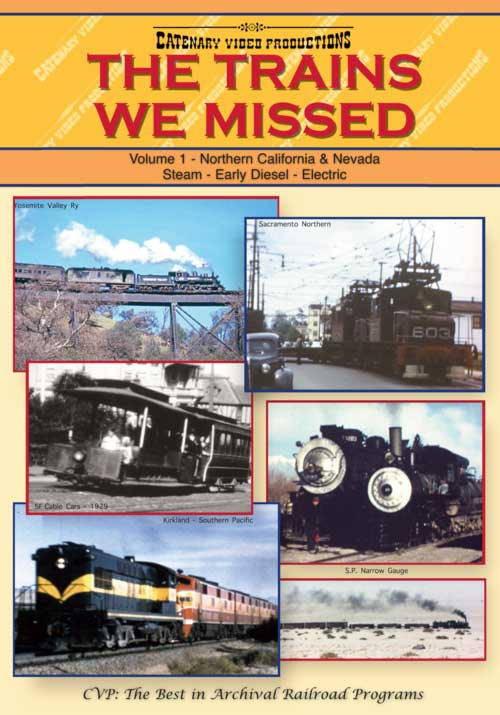 Trains We Missed Vol 1 DVD Catenary Video Productions TWM-1 021808581539