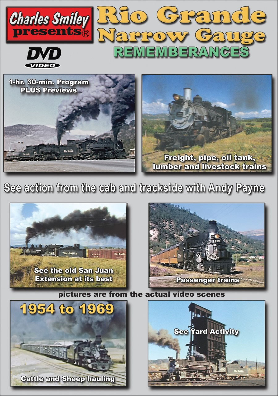 Colorado Rio Grande Narrow Gauge Remembrances DVD Charles Smiley Presents D-152