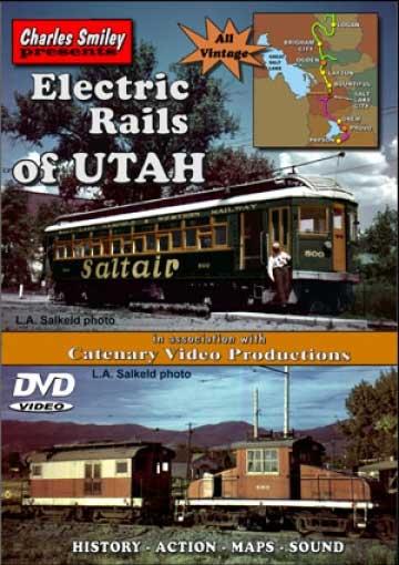 Electric Rails Of Utah D-127 Charles Smiley Presents Charles Smiley Presents D-127