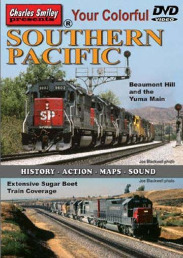 Your Colorful Southern Pacific D-133 Charles Smiley DVD Charles Smiley Presents D-133