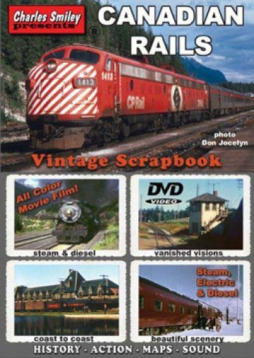 Canadian Rails Vintage Scrapbook by Charles Smiley Train Video Charles Smiley Presents D-134