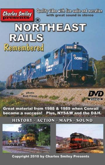 Northeast Rails Remembered - Conrail NYS&W D&H Train Video Charles Smiley Presents D-135