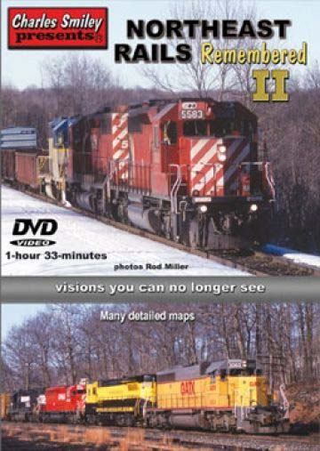 Northeast Rails Remembered Part 2 DVD Charles Smiley Presents D-137