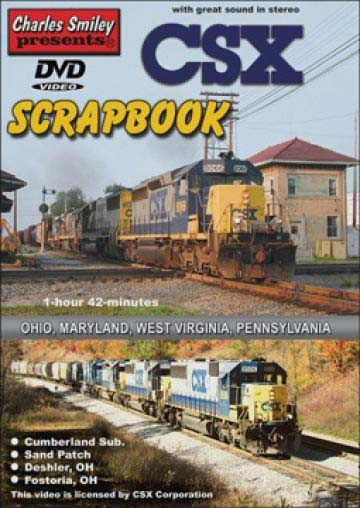 CSX Scrapbook DVD Train Video Charles Smiley Presents D-138 89357700238
