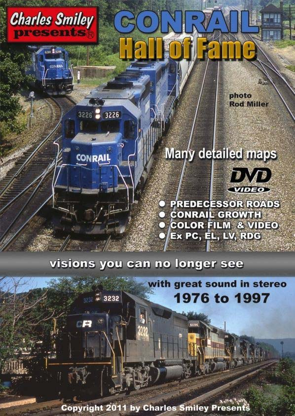 Conrail Hall of Fame DVD 2+ Hours! Train Video Charles Smiley Presents D-139