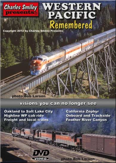 Western Pacific Remembered DVD D-140 Train Video Charles Smiley Presents D-140