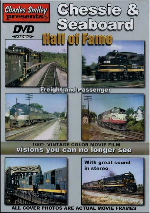 Chessie & Seaboard Hall of Fame DVD Train Video Charles Smiley Presents D-142