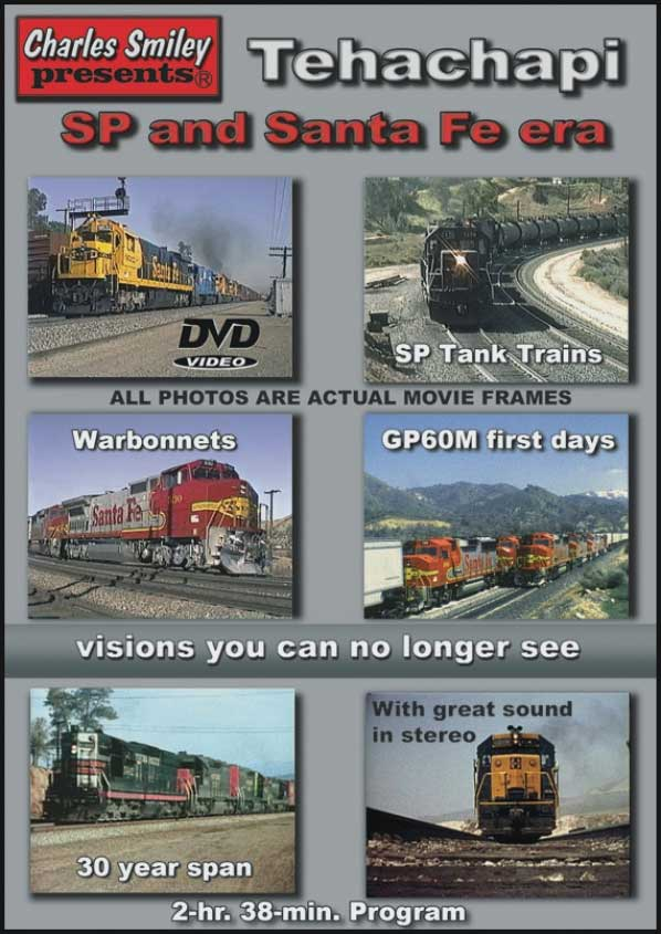 Tehachapi - SP and Santa Fe Era DVD Charles Smiley Presents D-144