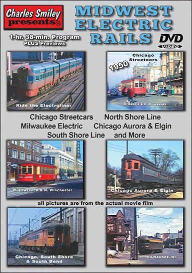 Midwest Electric Rails DVD Charles Smiley Presents D-149