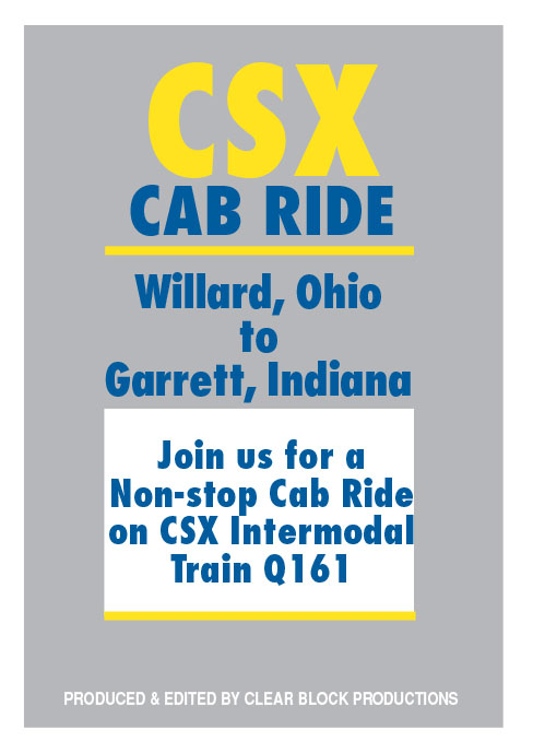 CSX Cab Ride Willard OH to Garrett IN DVD Train Video Clear Block Productions CSX-RIDE