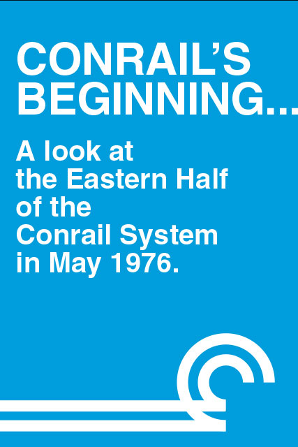 Conrails Beginning A Look at the Eastern Half DVD Clear Block Productions CRB