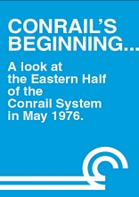 Conrails Beginning A Look at the Eastern Half DVD