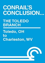Conrails Conclusion Toledo Branch Toledo OH to Charleston WV DVD
