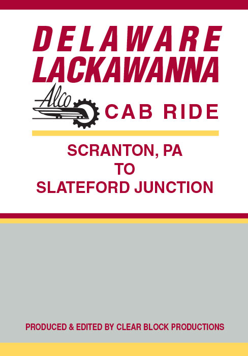 Delaware Lackawanna Alco Cab Ride Scranton PA to Slateford Junction DVD Train Video Clear Block Productions DL-RIDE