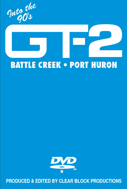 Into the 90s Grand Trunk Volume 2 Battle Creek Port Huron DVD Clear Block Productions GT-2