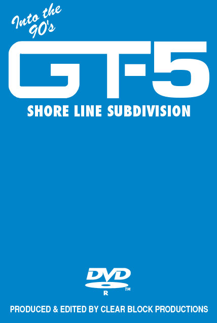 Into the 90s Grand Trunk Volume 5 Shore Line Subdivision DVD Clear Block Productions GT-5