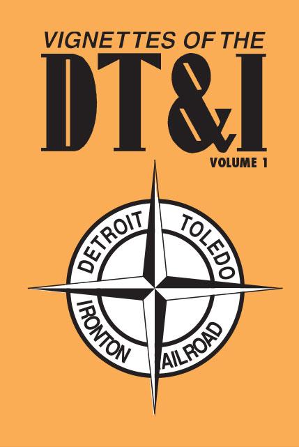 Vignettes of the Detroit Toledo Ironton Railroad Volume 1 DVD Clear Block Productions VDT-1