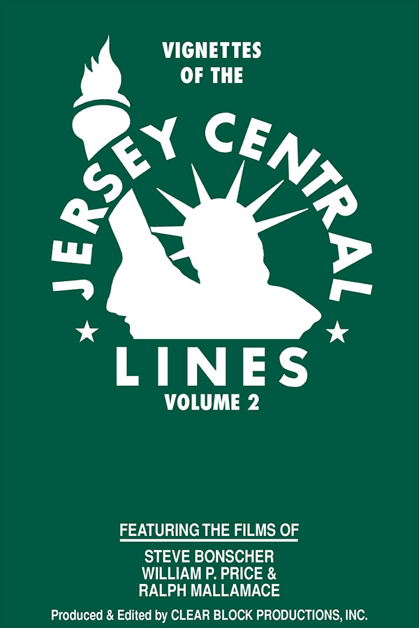 Vignettes of the Jersey Central Lines Volume 2 DVD Clear Block Productions VJC-2