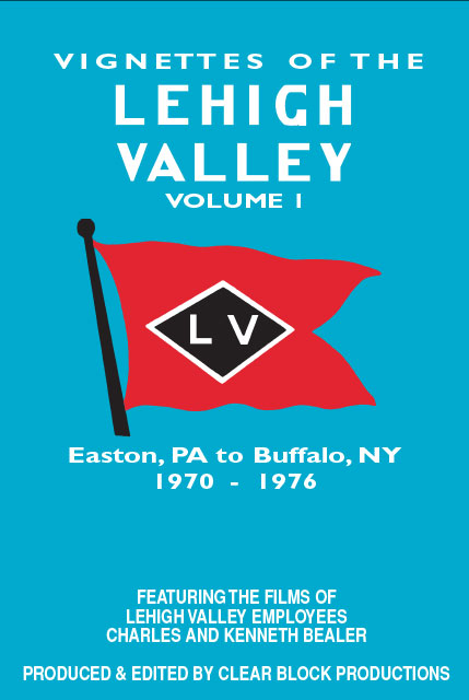 Vignettes of the Lehigh Valley Volume 1 DVD Train Video Clear Block Productions VLV-1