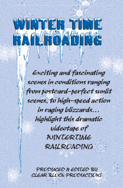 Winter Time Railroading DVD Train Video Clear Block Productions WRCB-1