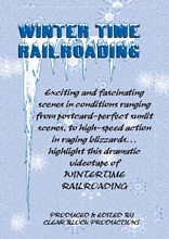 Winter Time Railroading DVD