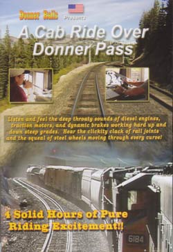 A Cab Ride Over Donner Pass - 4 Hours on DVD BA Productions DR-CABDR