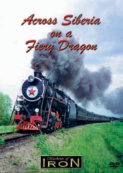 Across Siberia on a Fiery Dragon on DVD by Machines of Iron Machines of Iron DRAGONDR