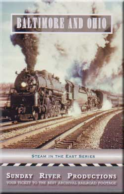 Baltimore & Ohio Train Video Sunday River Productions DVD-BO