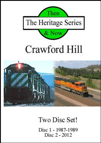 BNSF on Crawford Hill Then and Now 2 Disc DVD Set Diverging Clear Productions DC-CH