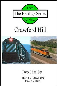 BNSF on Crawford Hill Then and Now 2 Disc DVD Set
