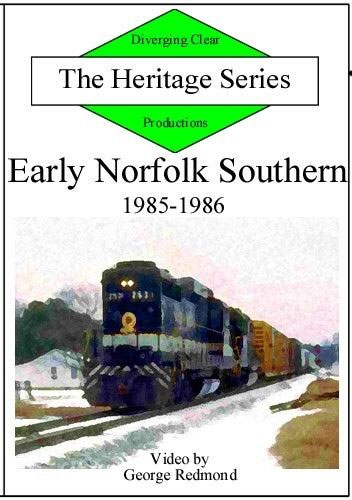 Early Norfolk Southern 1985-1986 Heritage Series Train Video Diverging Clear Productions DC-ENS