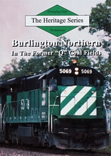 Heritage Series Burlington Northern in the Former Q Coal Fields DVD