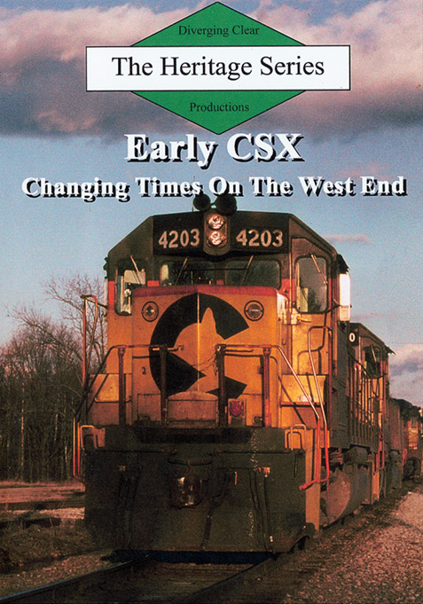 Heritage Series Early CSX Changing Times on the West End DVD Diverging Clear Productions DC-ECWE