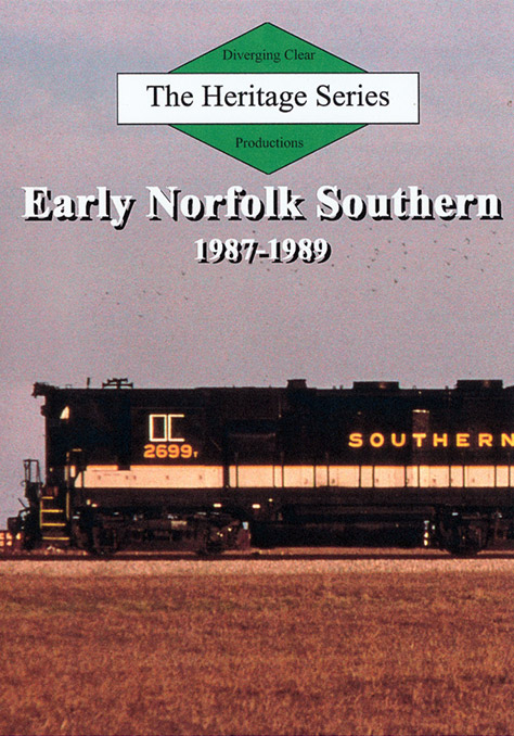 Heritage Series Early Norfolk Southern 1987-1989 DVD Diverging Clear Productions DC-ENS79