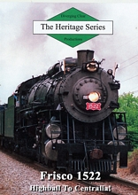 Heritage Series Frisco 1522 Highball to Centralia! DVD