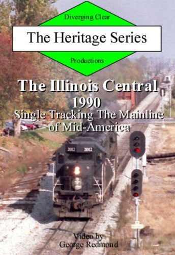 Illinois Central 1990 Single Tracking Mainline of Mid-America DVD Diverging Clear Productions DC-IC90