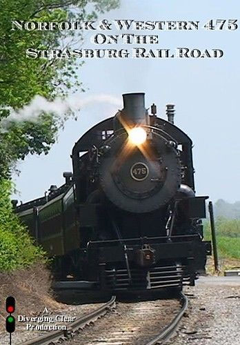 Norfolk & Western 475 on the Strasburg Railroad DVD Diverging Clear Productions DC-475
